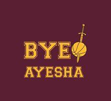 Bye Ayesha Unisex T-Shirt