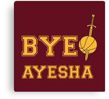 Bye Ayesha Canvas Print