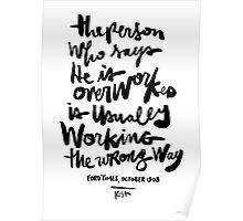Overworked Poster