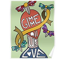 Gimme All Your Love  Poster