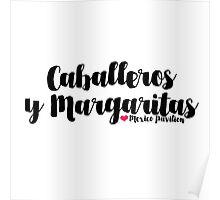 Caballeros y Margaritas Poster