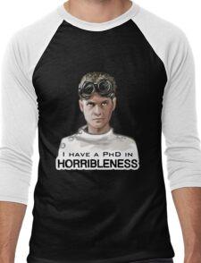 I have a PHD in HORRIBLENESS! Men's Baseball ¾ T-Shirt