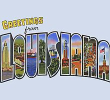 Greetings from Louisiana by patrimonic