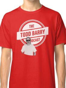 The Todd Barry Podcast T-Shirt Classic T-Shirt