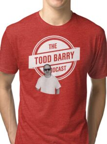 The Todd Barry Podcast T-Shirt Tri-blend T-Shirt