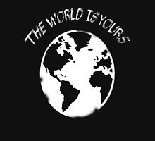 Its Yours Unisex T-Shirt