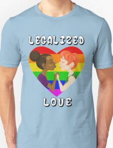 Legalized Love Unisex T-Shirt