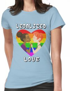 Legalized Love Womens Fitted T-Shirt