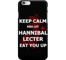 Keep calm and... let Hannibal Lecter eat you up (2) iPhone Case/Skin