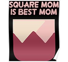 Square Mom is Best Mom Poster