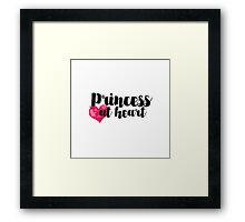 Princess at Heart Framed Print