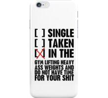 Relationship status GYM iPhone Case/Skin