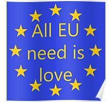 All EU need is love Poster