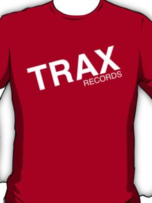 trax records t shirt T-Shirt