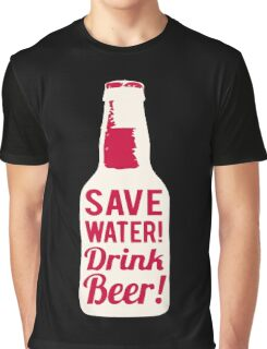 Save Water Graphic T-Shirt