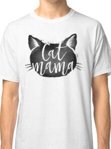CAT MAMA BLACK Classic T-Shirt