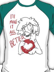 All will make it All Better T-Shirt