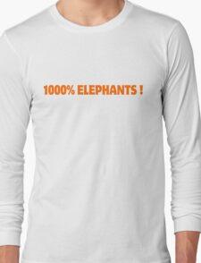 1000% Elephants! Long Sleeve T-Shirt