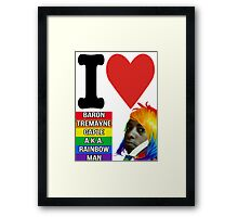 I Love Baron Tremayne Caple A.K.A. Rainbow Man Framed Print