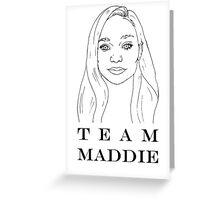 Team Maddie Greeting Card