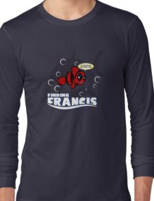 Finding Francis BN Long Sleeve T-Shirt