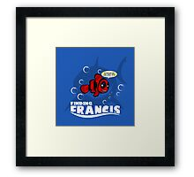 Finding Francis BN Framed Print