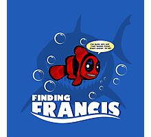 Finding Francis BN Photographic Print