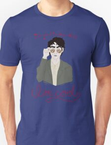 You're a Cool Guy but you're not pulling your weight in ze flat... Unisex T-Shirt