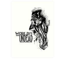 World of the Undead - Scream BoW Art Print
