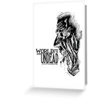 World of the Undead - Scream BoW Greeting Card