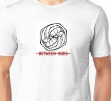 Between Buds Podcast Logo Unisex T-Shirt
