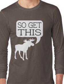 So Get This v2 Long Sleeve T-Shirt