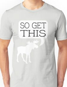 So Get This v2 Unisex T-Shirt