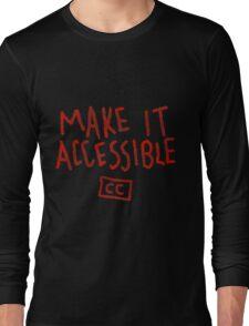Make It Accessible Captioning Tank Long Sleeve T-Shirt