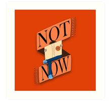 Not now, I'm reading Art Print