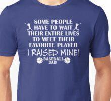 Baseball Dad - I raised my favorite player (White print) T-Shirt