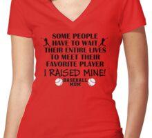 Baseball Mom - I raised my favorite player (Black print) Women's Fitted V-Neck T-Shirt