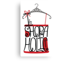 Silhouette of  tee-shirt  from word I am shopaholic  Canvas Print