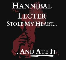 Hannibal Lecter stole my heart..and ATE IT! by FandomizedRose