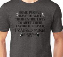 Football Dad - I raised my favorite player (Black print) T-Shirt