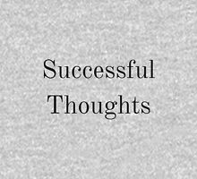 Successful thoughts Unisex T-Shirt