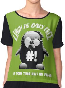 Linux is only free if your time has no value Chiffon Top