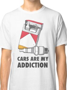 Cars are my addiction Classic T-Shirt