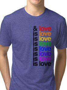 Is Love - Lin Manuel Miranda Tri-blend T-Shirt