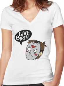 Give Birth Women's Fitted V-Neck T-Shirt