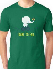 DARE TO FAIL Unisex T-Shirt