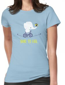 DARE TO FAIL Womens Fitted T-Shirt