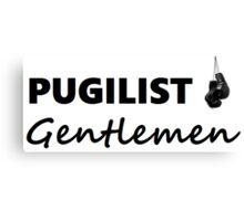 Pugilist Gentlemen Black Logo T-Shirt Canvas Print