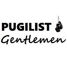 Pugilist Gentlemen Black Logo T-Shirt Photographic Print