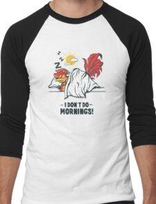 I DON'T DO MORNINGS Men's Baseball ¾ T-Shirt